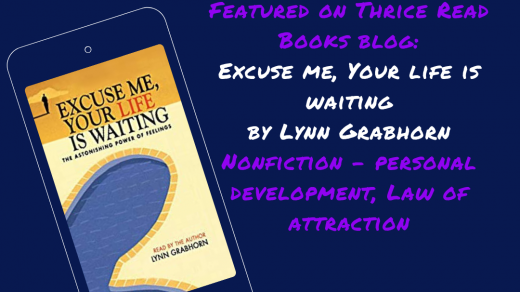 Jenn reviews Lynn Grabhorn's Law Of Attraction book, Excuse Me, Your Life is Waiting - nonfiction, personal development, law of attraction