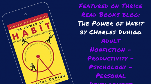 Jenn reviews Charles Duhigg's THE POWER OF HABIT - nonfiction - personal development - productivity - psychology