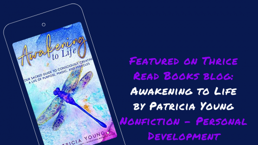 Jenn reviews Patricia Young's AWAKENING TO LIFE - Nonfiction, Personal Development, Self-Help