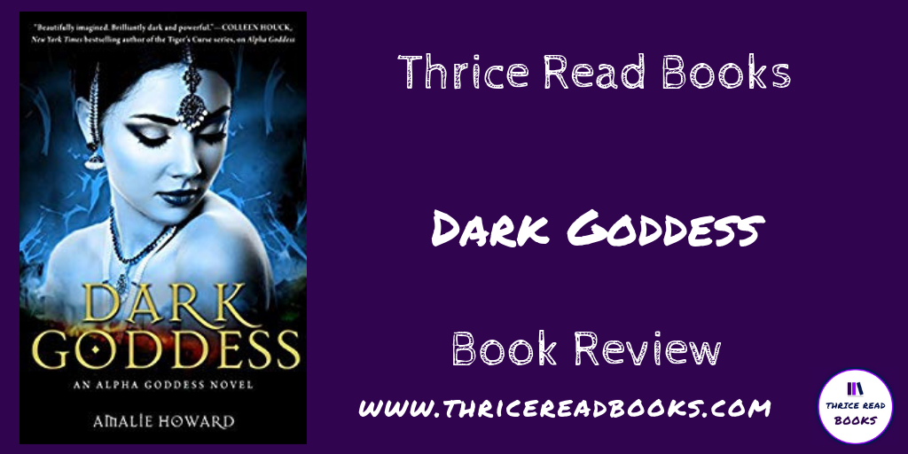 Jenn reviews Amalie Howard's YA Paranormal Fiction novel, DARK GODDESS - OwnVoices, Diverse Fiction, Authors of Color, Paranormal Romance
