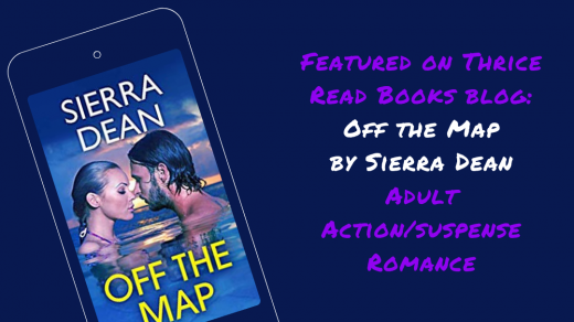 Jenn reviews Sierra Dean's Adult Action/Suspense Romance OFF THE MAP