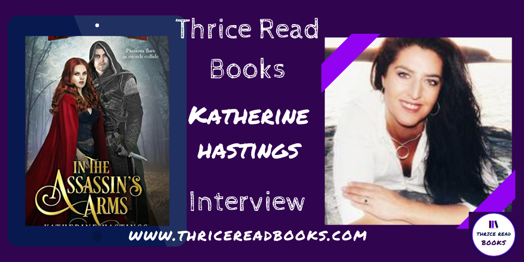 Katherine Hastings – Author Interview – Thrice Read Books