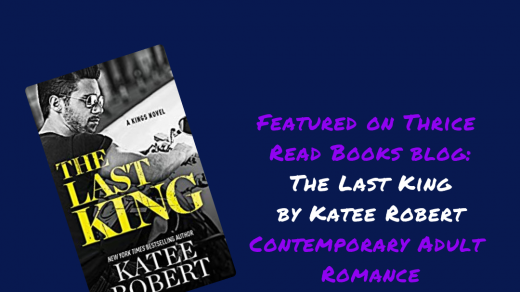 IG for Jenn's review of The Last King by Katee Robert on the Thrice Read Books blog