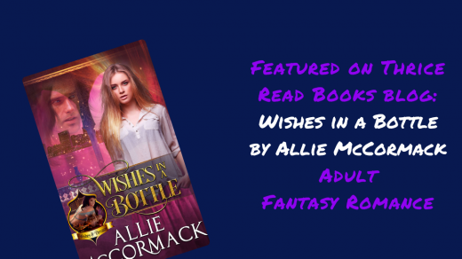 IG image for Thrice Read Books' review of Allie McCormack's Wishes in a Bottle - Adult Paranormal Romance