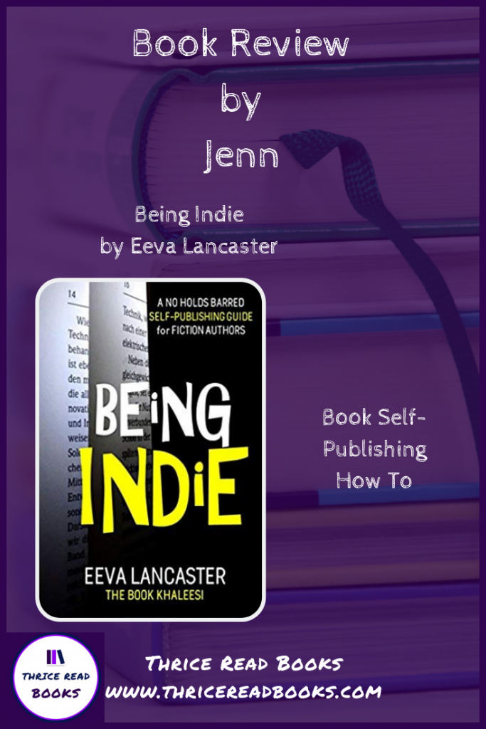 Pin for Being Indie book review on the Thrice Read Books review blog
