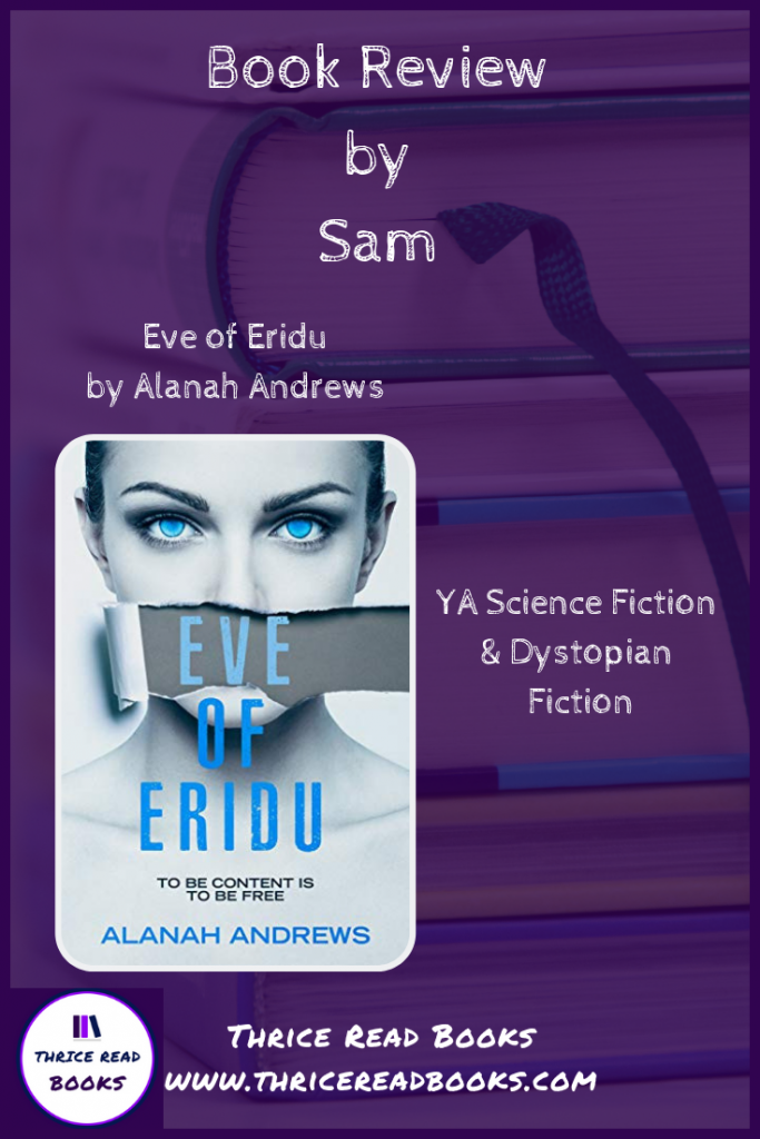 Pin for Sam's Teen Reads Corner review of Eve of Eridu by Alanah Andrews