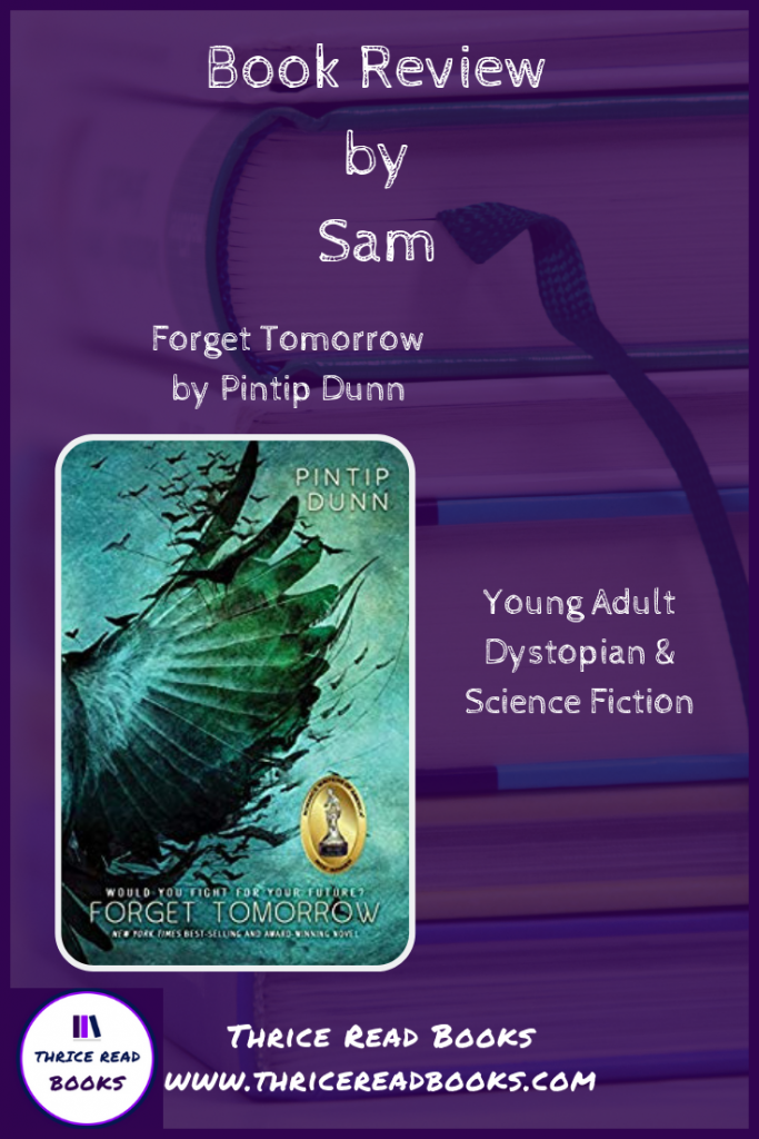 Pinnable image - Sam's Teen Reads Corner reviews Pintip Dunn's Forget Tomorrow