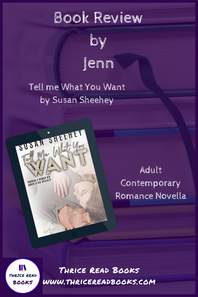 Pin - Thrice Read Books reviews Susan Sheehey's TELL ME WHAT YOU WANT