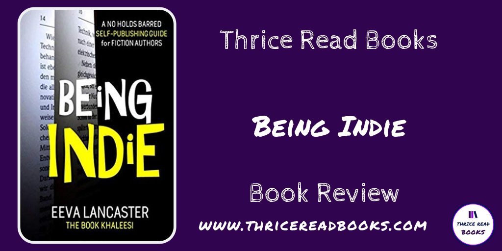 Twitter post for Being Indie - book review on the Thrice Read Books Blog