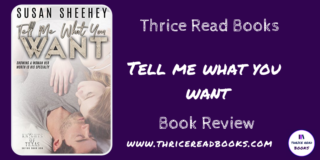Twitter banner for review of TELL ME WHAT YOU WANT by Susan Sheehey